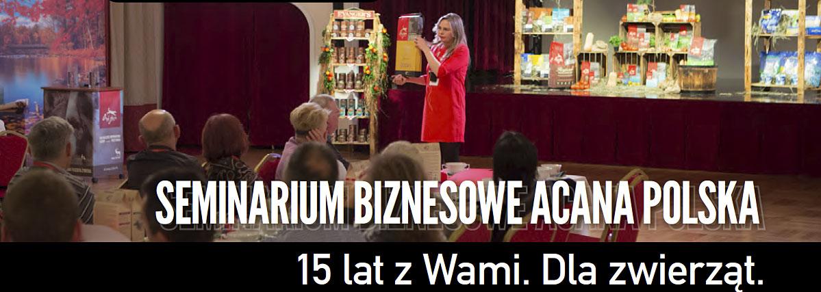 Seminarium Biznesowe ACANA POLSKA