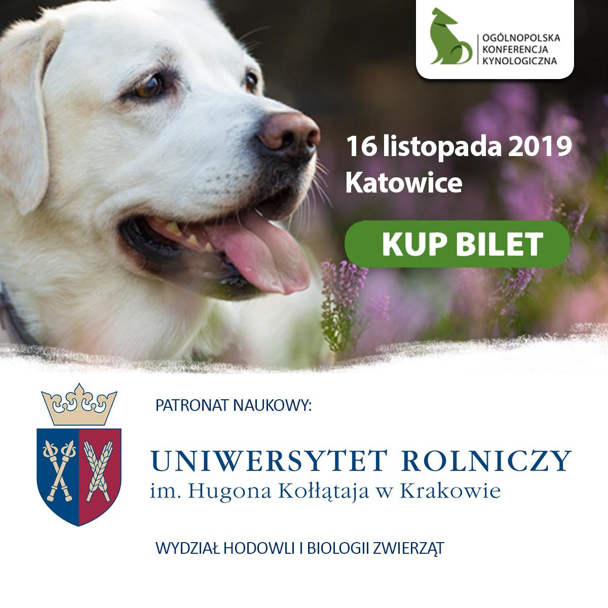"""I Ogólnopolska Konferencja Kynologiczna """"Jak zachować młodość i witalność psa na dłużej"""""""