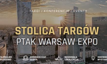 STOLICA TARGÓW PTAK WARSAW EXPO